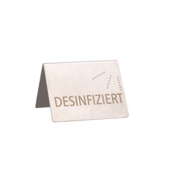 Tischaufsteller - Edelstahl - Aufschrift: DESINFIZIERT / DISINFECTED - 71530
